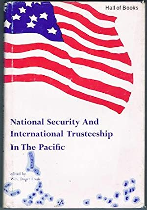 National Security And International Trusteeship In The Pacific