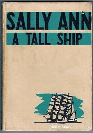 Sally Ann: A Tall Ship: K. M. Gadd