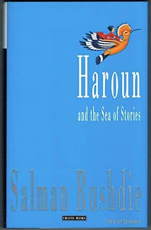 Haroun And The Sea Of Stories: Salman Rushdie