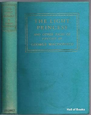 The Light Princess And Other Tales: George MacDonald