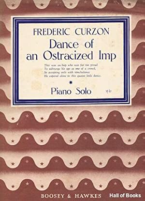 Dance of an Ostracized Imp: Piano Solo: Frederic Curzon