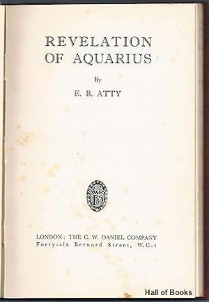 Revelation Of Aquarius: E. B. Atty