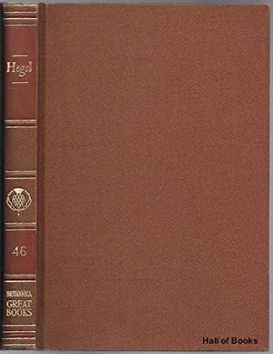 Great Books Of The Western World 46: Hegel. The Philosophy of Right, The Philosophy of History