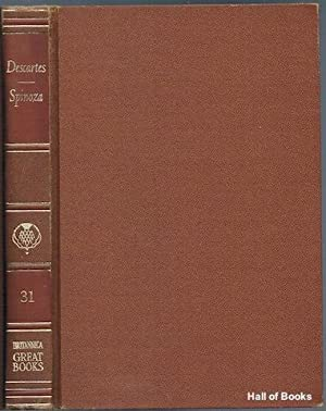 Great Books Of The Western World 31: Descartes, Spinoza.