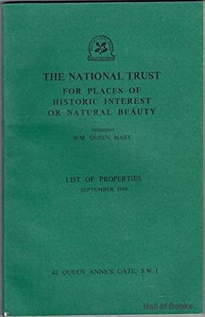The National Trust: For Places Of Historic Interest Or Natural Beauty. List Of Properties September...