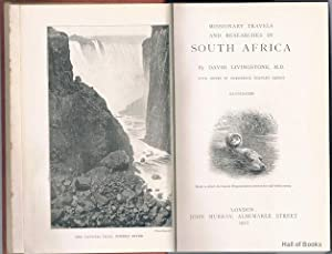 Missionary Travels And Researches In South Africa: David Livingstone