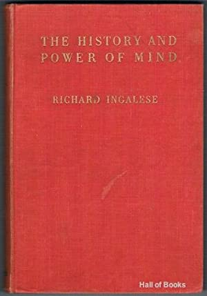 The History And Power Of Mind: Richard Ingalese