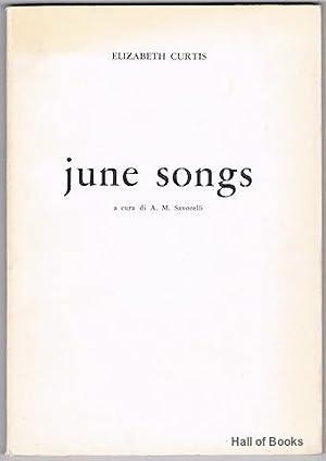 June Songs: A Cura Di A. M. Savorelli: Elizabeth Curtis