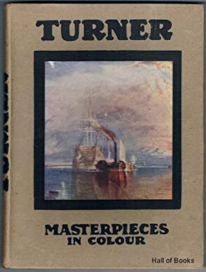 Turner: Five Letters And A Postscript (Masterpieces: C. Lewis Hind