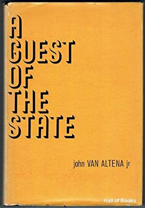 A Guest Of The State: John Van Altena