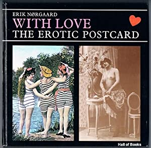 With Love: The Erotic Postcard: Erik Norgaard