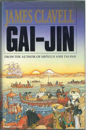 Gai-Jin: A Novel Of Japan