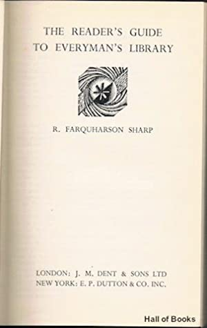 The Reader's Guide To Everyman's Library: R. Farquharson Sharp