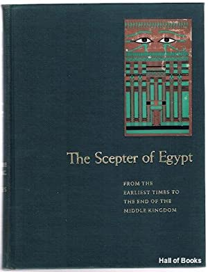 The Scepter Of Egypt: A Background For The Study Of The Egyptian Antiquities In The Metropolitan ...