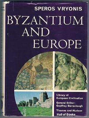 Byzantium And Europe: Speros Vryonis, Jr.