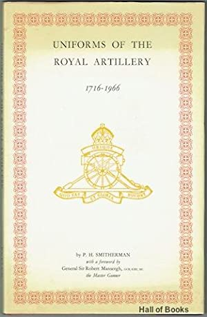 Uniforms Of The Royal Artillery 1716-1966