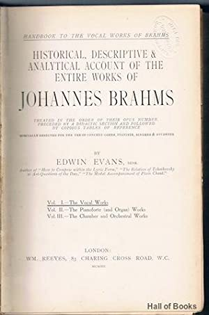 Historical, Descriptive & Analytical Account Of The Entire Works Of Johannes Brahms: Vol. 1 - ...