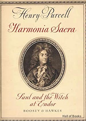 Harmonia Sacra : Saul And The Witch At Endor: Henry Purcell