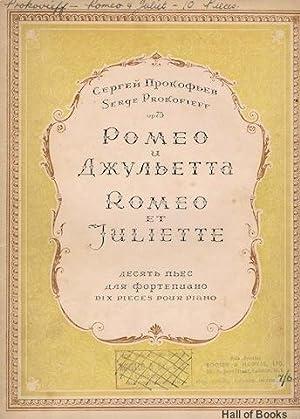 Romeo et Juiette: Dix Pieces Pour Piano: Serge Prokofieff