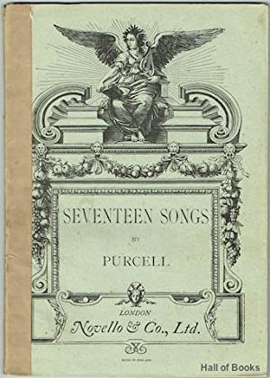 Seventeen Songs: Edited And Arranged, With Accompaniment For The Pianoforte, By Arthur Somervell: ...