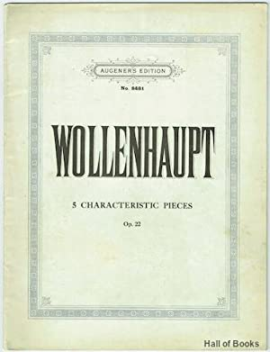 5 Characteristic Pieces In Study Form. Op.: H. A. Wollenhaupt,