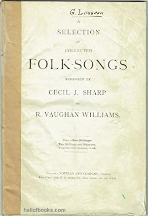 A Selection Of Collected Folk-Songs: Cecil J. Sharp