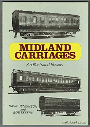 Midland Carriages: An Illustrated Review 1877 Onwards