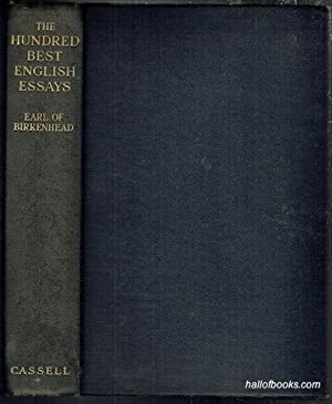 birkenhead  the hundred best english essays  abebooks the hundred best english essays the earl of