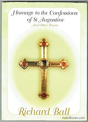 Homage to the Confessions of St. Augustine, And Other Poems (Signed)