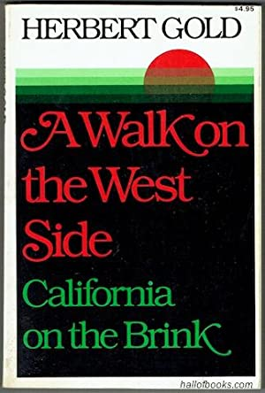 A Walk On The West Side: California On The Brink