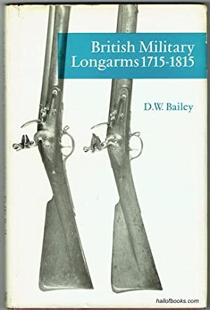 British Military Longarms 1715-1815 (Illustrated Monographs)