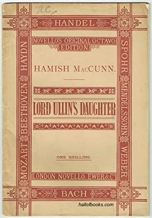 Lord Ullin's Daughter: A Ballad For Chorus: Hamish MacCunn, Thomas
