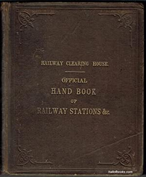 Hand-Book Of Stations Including Junctions, Sidings, Collieries,