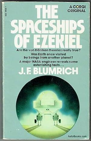 The Spaceships Of Ezekiel: J. F. Blumrich