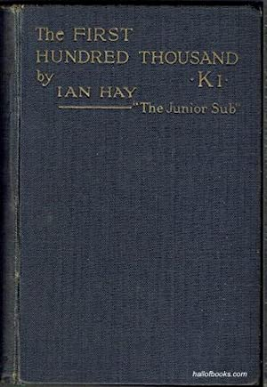 The First Hundred Thousand: Being the Unofficial Chronicle of a Unit of K(1)