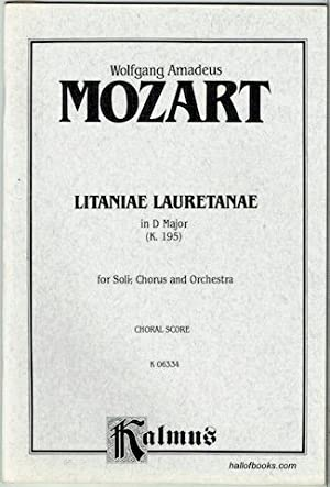 Litaniae Lauretanae In D Major (K. 195): Wolfgang Amadeus Mozart