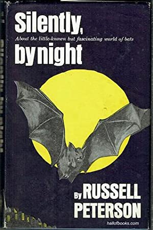 Silently, By Night: Russell Peterson