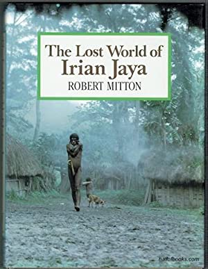 The Lost World Of Iran Jaya
