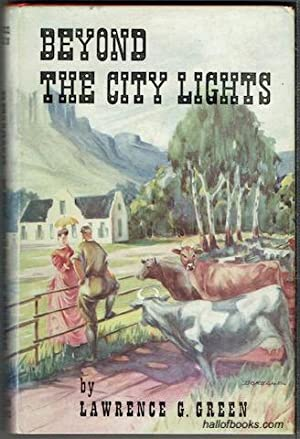 Beyond The City Lights: The Story Of The Western Province - The Towns And The Farms, The Life And...