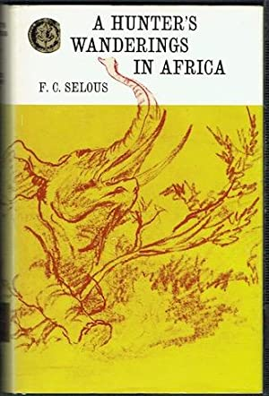 A Hunter's Wanderings In Africa (Rhodesiana Reprint Library)
