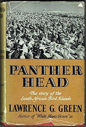 Panther Head: The Full Story Of The Bird Islands Off The Southern Coasts Of Africa, The Men Of Th...