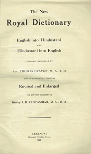 The New Royal Dictionary: English into Hindustani and Hindustani into English