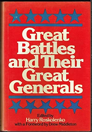 Great Battles And Their Great Generals
