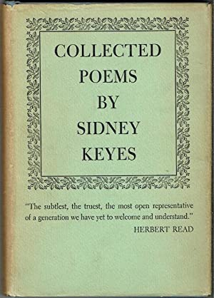 The Collected Poems Of Sidney Keyes (Signed by John Ciardi))