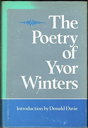 The Collected Poems Of Yvor Winters (Signed by Donald Davie)