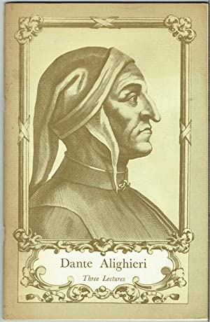 Dante Alighieri: Three Lectures (Signed)