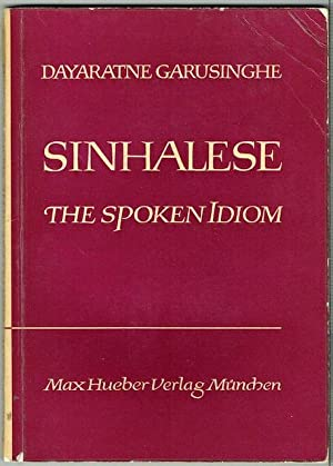 Sinhalese: The Spoken Idiom