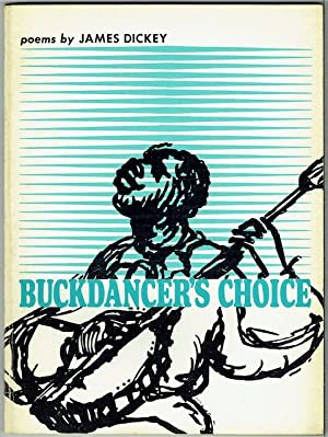 Buckdancer's Choice (Signed by Richard Eberhart)