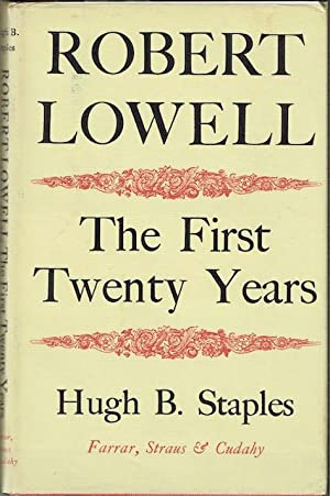 Robert Lowell: The First Twenty Years (Signed by Richard Eberhart)
