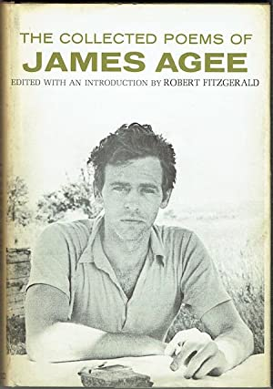 The Collected Poems Of James Agee (signed by the editor and John Ciardi)